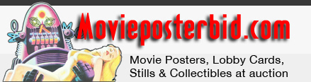 MoviePosterBid.com auctions of Movie Posters, Lobby Cards, Stills & other Collectibles